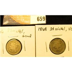 1866 G and 1868 VG 3-Cent Nickel Pieces.