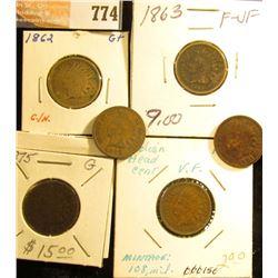 1862 G+, 1863 F, 1875 G, 88 VG, 91 G+, & 1907 VF Indiian Head Cents.