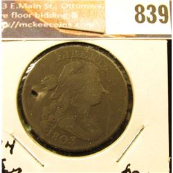 1803 U.S. Large Cent, VF. (holed) 'Doc' called it an R$ S297.