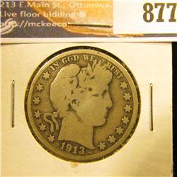 1913 P Barber Half Dollar, G-VG.