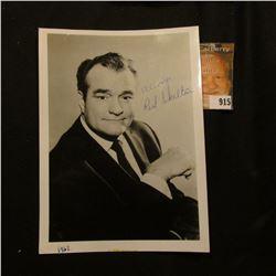 "5"" x 7"" black & white photo autographed ""Always Red Skelton""."