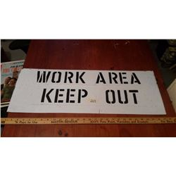 Work Area Keep Out Metal Sign
