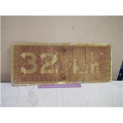 Metal 32 KM Road Sign, 30 x12