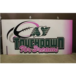 2016 'Touchdown Dreams' SK Roughriders Sideline Advertising Sign(8ft x 4ft)