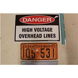 1950 Sask. License Plate& A 'Danger High Voltage' Sign