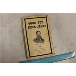 1967 Good Bye Jesse James Book