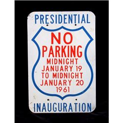 1961 John F. Kennedy Inauguration No Parking Sign