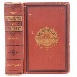 The Life and Travels of Gen. Grant; First Edition