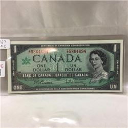Canada $1 Bill 1967 Confederation - CHOICE OF 3