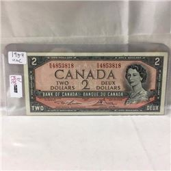 Canada $2 Bill 1954 - CHOICE OF 3