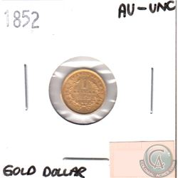 1852 USA Gold $1 in AU-UNC.