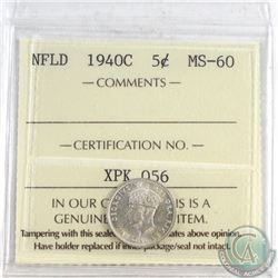1940C NFLD 5-cent ICCS Certified MS-60