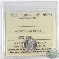 1945C NFLD 5-cent ICCS Certified MS-64