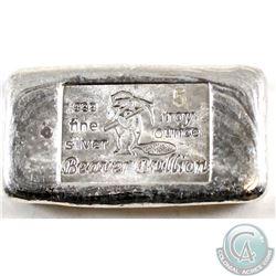 Beaver Bullion 5 Troy oz .999 Fine Silver Bar (Tax Exempt)