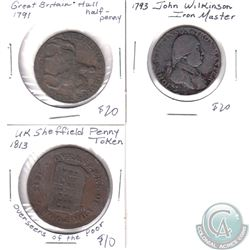 1791 Great Britain Hull Half Penny Token, 1793 John Wilkinson Iron Master Token & 1813 United Kingdo