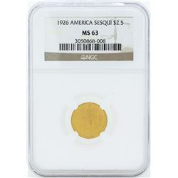 1926 $2 1/2 American Sesquicentennial Gold Coin NGC MS63