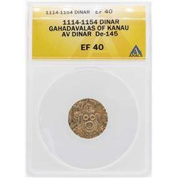 1114 Gahadavalas of Kanau Dinar De-145 Gold Coin ANACS XF40