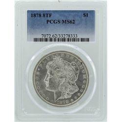 1878 8TF $1 Morgan Silver Dollar Coin PCGS MS62
