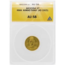 AH1334 (1915) Iran Toman Ahmad Shah Gold Coin ANACS AU58