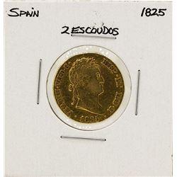 1825 Ferdinand VII Spanish 2 Escudos Gold Coin
