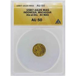 1587-1629 Indonisia Ala-al-Din Mas Gold Coin ANACS AU50
