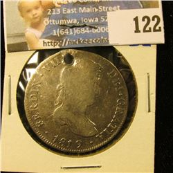 """1819 SILVER 4 REALES HOLED.  THIS BOOKS FOR $175 IN VERY GOOD.  THIS IS A GOOD """"HOLE FILLER"""" FOR YOU"""