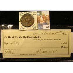 """1876 Check wrote on the account of """"C.H. & L.J. McCormick"""" and signed by Robert Hall Mc Cormick, pay"""