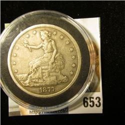 1877 S U.S. Silver Trade Dollar, F-VF. A nice authentic specimen of a rarely found coin. Still store