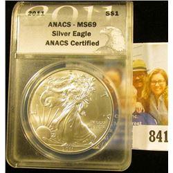 "2011 American Eagle One Ounce .999 Fine Silver Dollar ANACS slabbed ""ANACS-MS69 Silver Eagle ANACS C"