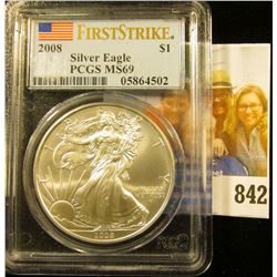 2008  American Eagle One Ounce .999 Fine Silver Dollar PCGS slabbed MS69  PCGS FirstStrike with U.S.