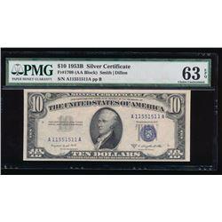 1953B $10 Silver Certificate PMG 63EPQ