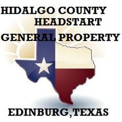 HIDALGO COUNTY  HEAD START GENERAL PROPERTY