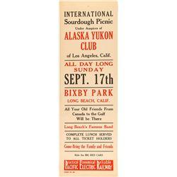 Alaska Yukon Club Broadside for International Sourdough Picnic (Pacific Electric Railway)