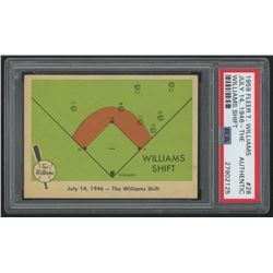 1959 Fleer Ted Williams #28 The Williams Shift (PSA Authentic)