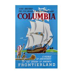 "Original ""Sailing Ship Columbia"" Attraction Poster."