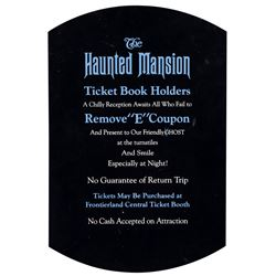 Haunted Mansion E Coupon Sign.