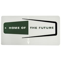 "Monsanto ""Home of the Future"" Limited Edition Sign."