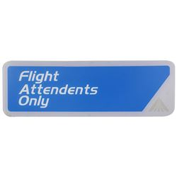 "Star Tours ""Flight Attendants Only"" Sign."