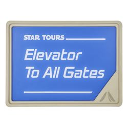 """Star Tours """"Elevator to All Gates"""" Sign."""