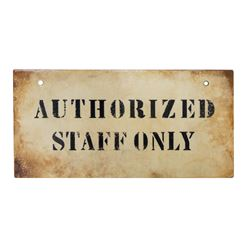 "Authorized Staff Only ""Tower of Terror"" Sign."