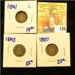 1887 AND 1843 SEATED LIBERTY DIMES PLUS 1841 SEATED HALF DIME