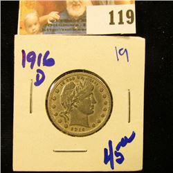 1916-D BARBER QUARTER WITH FULL LIBERTY, FULL RIMS, AND CARTWHEELS PRESENT