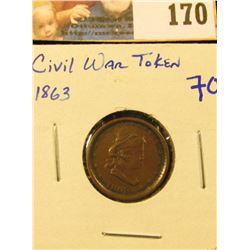 "1863 CIVIL WAR TOKEN… ON THE REVERSE IT SAYS ""OUR ARMY"""