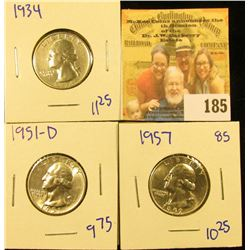 3 SHARP WASHINGTON QUARTERS DATED 1957, 1934, AND 1951-D