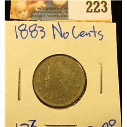 1883 V NICKEL WITH NO CENTS.  IT HAS FULL LIBERTY, CARTWHEELS PRESENT, AND NICE HAIR DETAILS