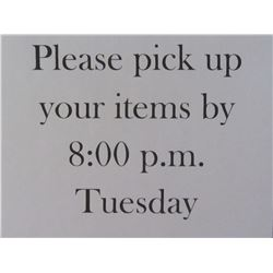 Please pick up your items by Tuesday