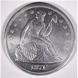 1871 SEATED LIBERTY DOLLAR  AU/UNC