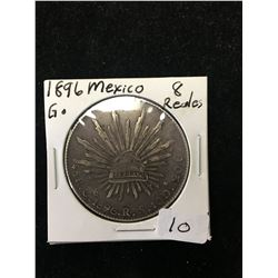 1896 G MEXICO 8 REALES SILVER!