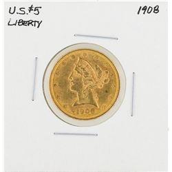 1908 $5 Liberty Head Half Eagle Gold Coin
