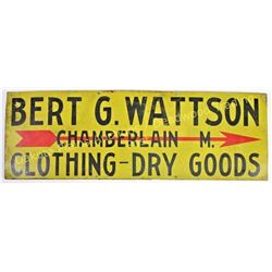 1920's tin sign Bert G Watsons Dry Goods Store, located in Chanberlain, SD, listed in early business